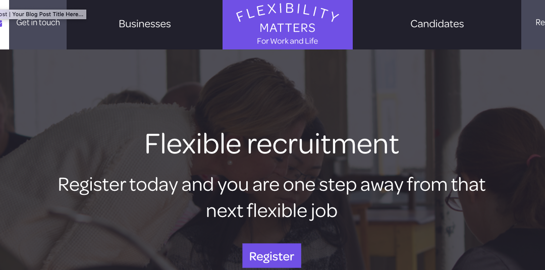 Flexibility Matters Join As Guest Bloggers